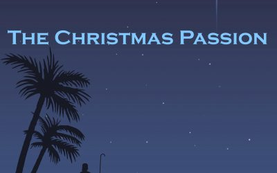 The Christmas Passion – Kerstavond 24 december 21:00